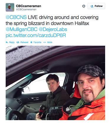 "Tweet from @CBCcameraman: ""@CBNCS LIVE driving around and covering the spring blizzard in downtown Halifax @MulliganCBC @DejeroLabs"""